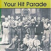 Your Hit Parade Vol. 3 by Various Artists