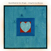 A Song for Lost Blossoms by Harold Budd