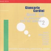 D Anzi, Modugno, Bindi, Paoli, Tenco, Jobim: Anni 60 le Canzoni Che Ho Amato 2 by Giancarlo Cardini