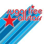 Sugar Free Allstars by Sugar Free Allstars