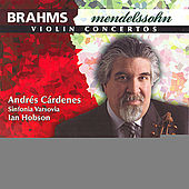 BRAHMS / MENDELSSOHN: Violin Concertos by Various Artists