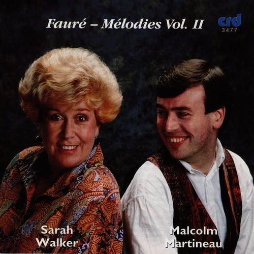Fauré - Mélodies Vol. II by Sarah Walker