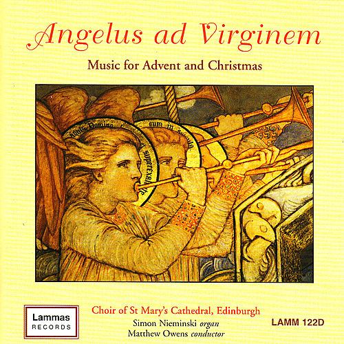 Angelus ad Virginem - Music for Advent and Christmas by Choir of St Mary's Cathedral