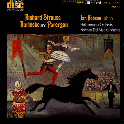 Richard Strauss: Burleske And Parergon for Piano and Orchestra Stimmungsbilder, Op.9 by Philharmonia Orchestra