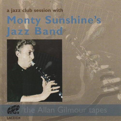 A Jazz Club Session With Monty Sunshine's Jazz Band by Monty Sunshine's Jazzband