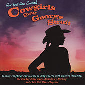 How 'Bout Them Cowgirls - Cowgirls Sing George Strait by Various Artists