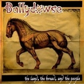 The Land, the Bread, and the People by Ballydowse