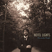 Firecracker People by Hotel Lights