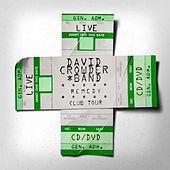 Remedy Club Tour Edition de David Crowder Band