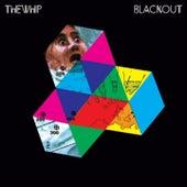 Blackout von The Whip