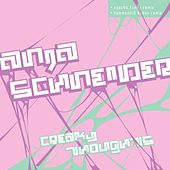 Creaky Thoughts + Remixes by Anja Schneider
