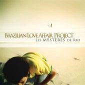 Les Mysteres de Rio (Expanded Edition) von Brazilian Love Affair Project