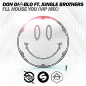 I'll House You (VIP Mix Edit) di Don Diablo