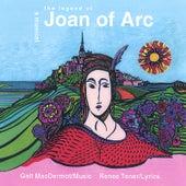 The Legend of Joan of Arc by Galt MacDermot