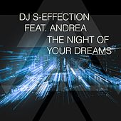 The Night of Your Dreams by DJ S-Effection
