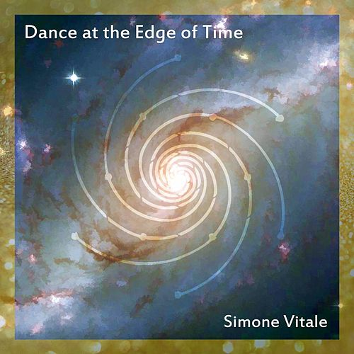 Dance at the Edge of Time by Simone Vitale