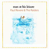 Man At His Leisure by Paul Revere & the Raiders