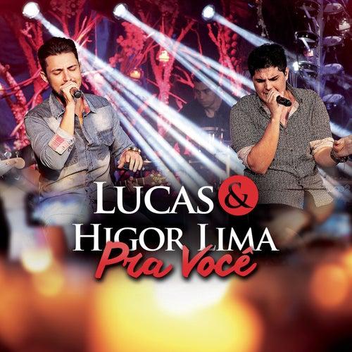 Pra Você de Lucas & Higor Lima