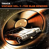 Vintage, Vol. 1: The Slab Memoirs de TMacK