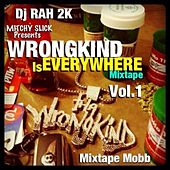 DJ Rah2k Presents Wrongkind Is Everywhere, Vol. 1 de Various Artists