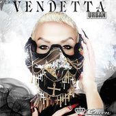 Vendetta - Urban de Ivy Queen