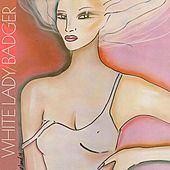 White Lady by Badger