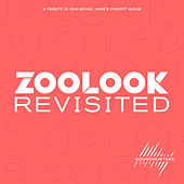 Zoolook Revisited (A Tribute to Jean-Michel Jarre's Concept Album) by Various Artists