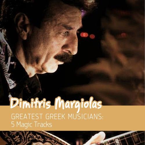Greatest Greek Musicians: 5 Magic Tracks (Bouzouki) by Dimitris Margiolas