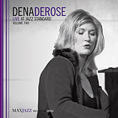 Live at Jazz Standard, Vol. 2 de Dena DeRose