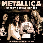 Market Square Heroes (Live) de Metallica