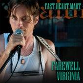 Farewell Virginia de Fast Heart Mart