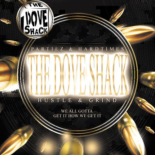 Hustle & Grind by Dove Shack
