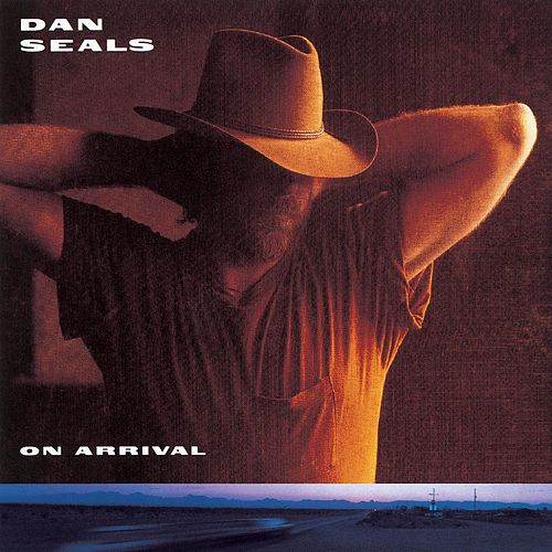 On Arrival by Dan Seals