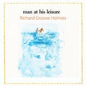 Man At His Leisure de Richard Groove Holmes