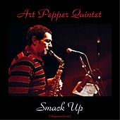 Smack Up (Remastered 2016) by Art Pepper