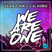 We Are One by L.A. H3ro
