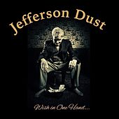 Wish in One Hand... de Jefferson Dust
