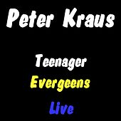 Teenager Evergreens - Live von Peter Kraus