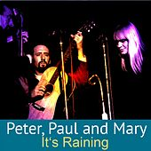 It's Raining de Peter, Paul and Mary
