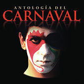 Antologia del Carnaval de Various Artists