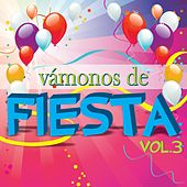 Vámonos de Fiesta, Vol. 3 de Various Artists