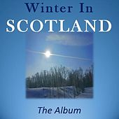 Winter in Scotland: The Album by Various Artists