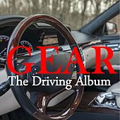 Gear: The Driving Album di Various Artists