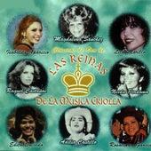 Las Reinas de la Música Criolla by Various Artists