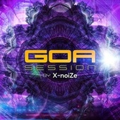 Goa Session by X-Noize von Various Artists