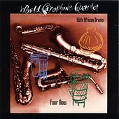 Four Now von World Saxophone Quartet