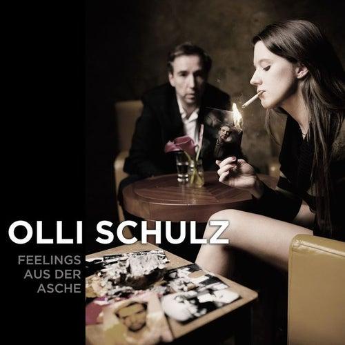 Feelings aus der Asche von Olli Schulz