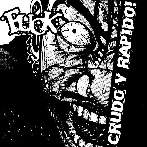Crudo y Rápido by F.U.C.K