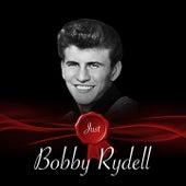 Just - Bobby Rydell de Bobby Rydell