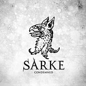 Condemned by Sarke